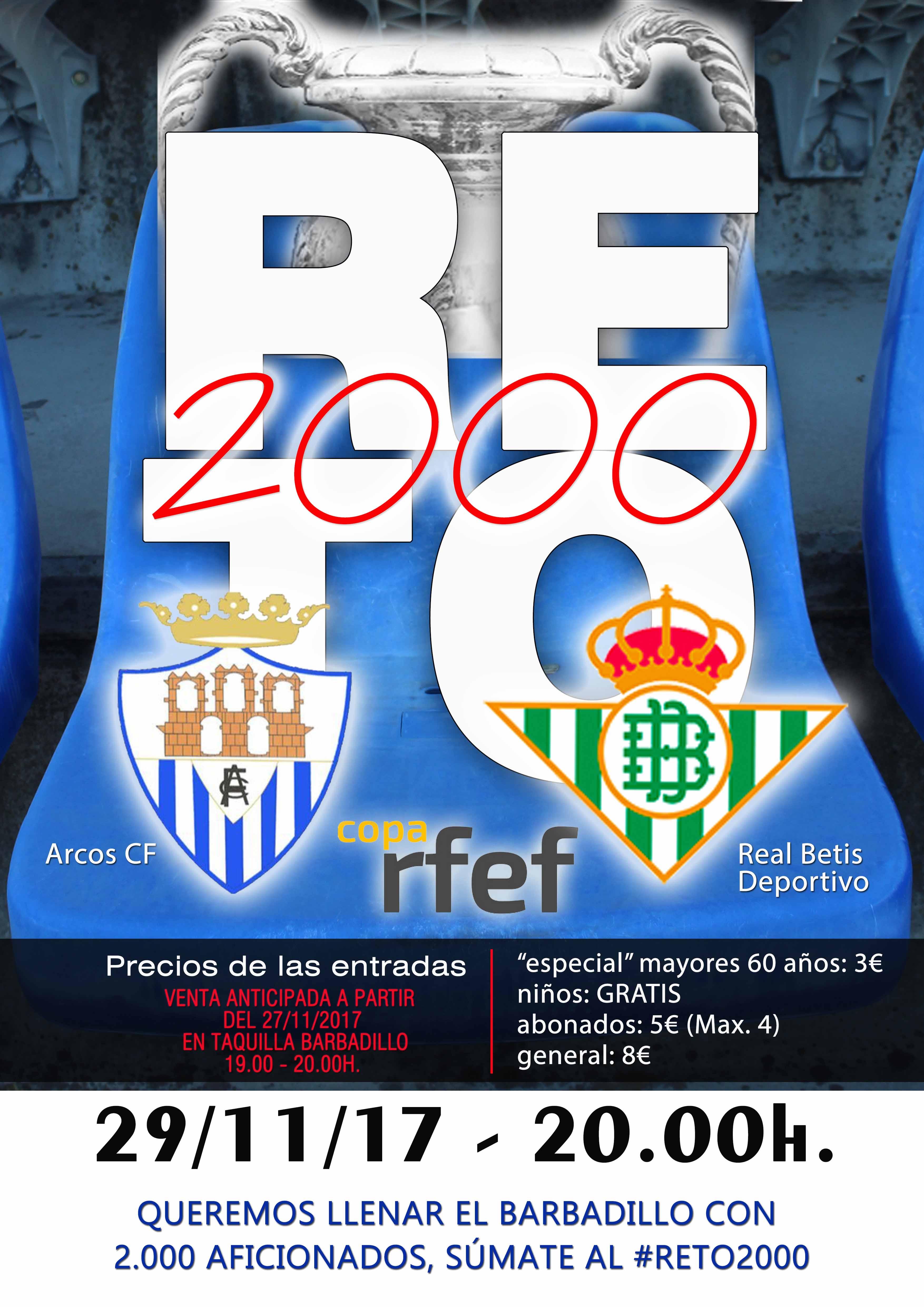 #RETO2000 aficionados ARCOS CF vs REAL BETIS DEPORTIVO